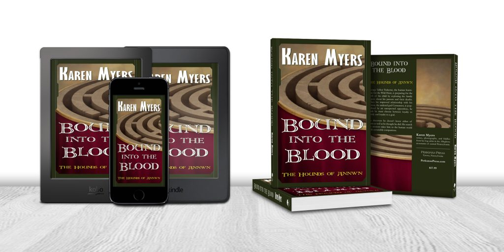 Display of available formats for Bound into the Blood, book 4 of The Hounds of Annwn. Written by Karen Myers (HollowLands.com). Published by Perkunas Press (PerkunasPress.com).