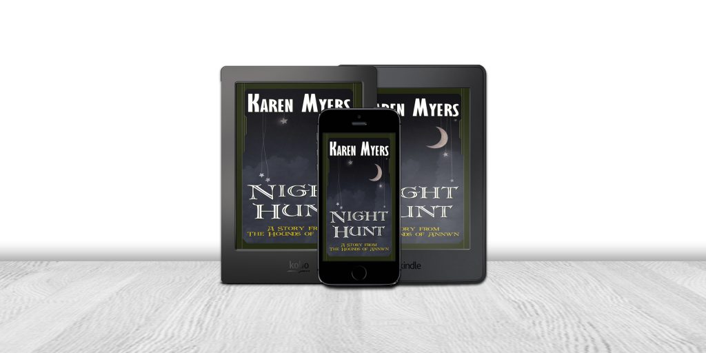 Display of available formats for Night Hunt, a short story from The Hounds of Annwn. Written by Karen Myers (HollowLands.com). Published by Perkunas Press (PerkunasPress.com).