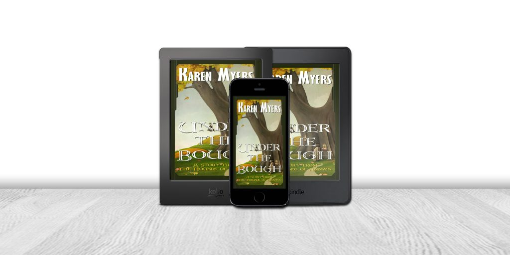 Display of available formats for Under the Bough, a short story from The Hounds of Annwn. Written by Karen Myers (HollowLands.com). Published by Perkunas Press (PerkunasPress.com).