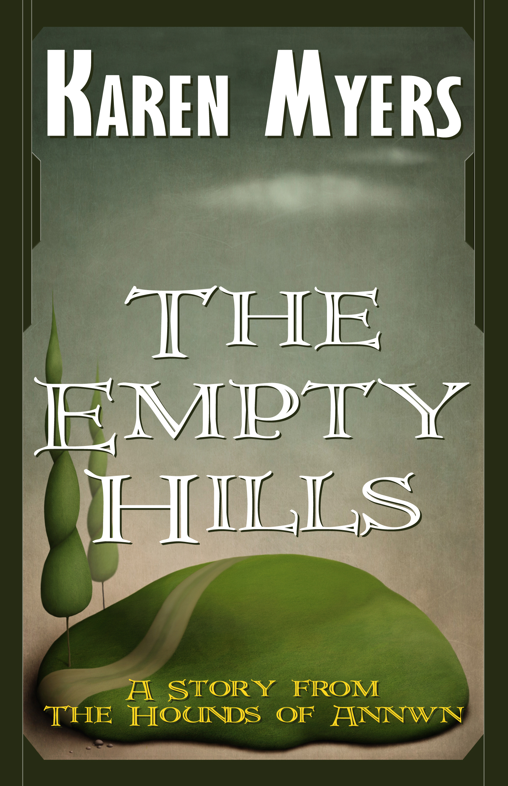 The Empty Hills - Full Front Cover - Symmetrical