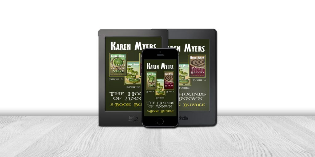 Display of available formats for The Hounds of Annwn (3-5), a book bundle of King of the May, Bound into the Blood, and Tales of Annwn. Written by Karen Myers (HollowLands.com). Published by Perkunas Press (PerkunasPress.com).