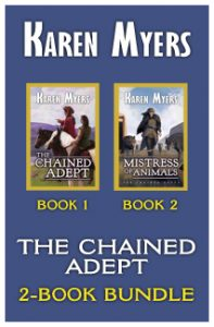 The Chained Adept (1-2), a book bundle of The Chained Adept and Mistress of Animals by Karen Myers