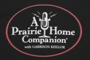 Image of T-shirt saying Prairie Home Companion
