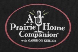 Image of T-shirt saying Prairie Home Companion